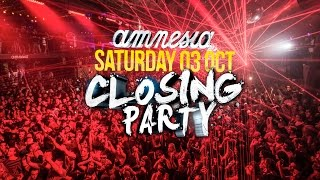 Closing Party  Amnesia Ibiza 2015
