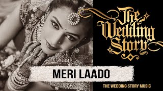 Meri Laado - The Bidai Song - A Compilation by The Wedding