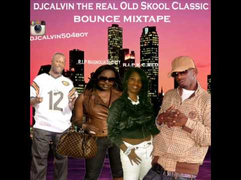 DJ CALVIN- THE REAL OLD SKOOL CLASSIC BOUNCE MIXTAPE. COMING SOON!!!