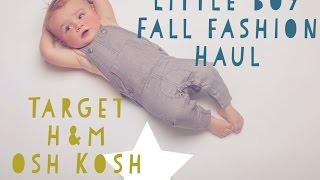 LITTLE BOYS FALL FASHION HAUL   9 MONTHS OLD