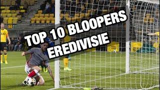 Top 10 Eredivisie Bloopers/Blunders En Grappige Momenten!
