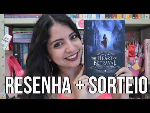 [Minha Vida  Literária] THE HEART OF BETRAYAL | RESENHA + SORTEIO | MARY E. PEARSON