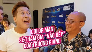 """Color Man will appear in Truong Giang's """"Break an egg"""""""