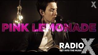 James Bay   Pink Lemonade (Acoustic) | Radio X Session | Radio X