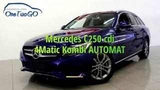 Mercedes C250 cdi 4Matic Kombi AUTOMAT