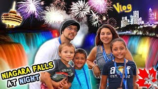 NIAGARA FALLS AT NIGHT! Family Trip CANADA Part 1 / Waterfall Lights (FUNnel Vision Vlog)