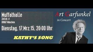 Art Garfunkel - 15 - KATHY'S SONG - München Muffathalle 17.03.2015 [FULL CONCERT Audio]