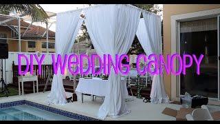 DIY Wedding Canopy