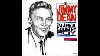 JIMMY DEAN - WHY DON'T YOU SHUT YOUR MOUTH (and open up your heart)