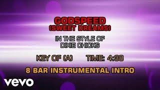 Dixie Chicks - Godspeed (Sweet Dreams) (Karaoke)