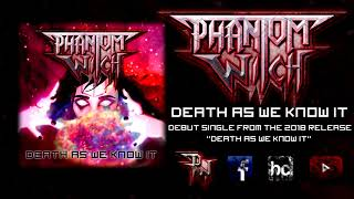 Death As We Know It (Single)