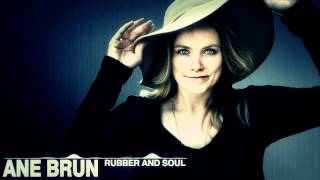 Ane Brun - Rubber And Soul