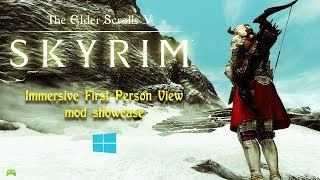 skyrim special edition Immersive First Person View mod showcase [HD]
