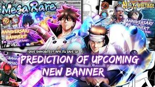 [Reuploud] Theory and Prediction of the next new banner NxB •Naruto X Boruto Ninja Volgate