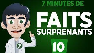 7 minutes de faits surprenants #10