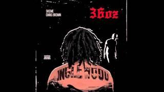 Skeme Ft. Chris Brown   36 OZ (Remix)