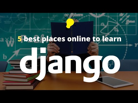 How to learn Django for free