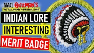 How To Get The Indian Lore Merit Badge