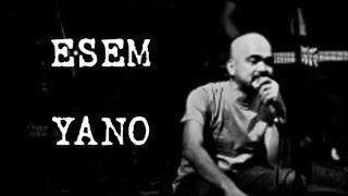 ESEM (lyrics) - YANO