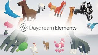 Introducing Daydream Elements