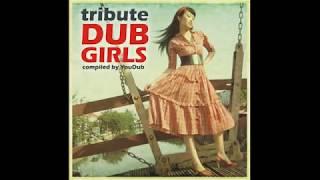 02 - YouDub - Tribute Dub Girls - 2008