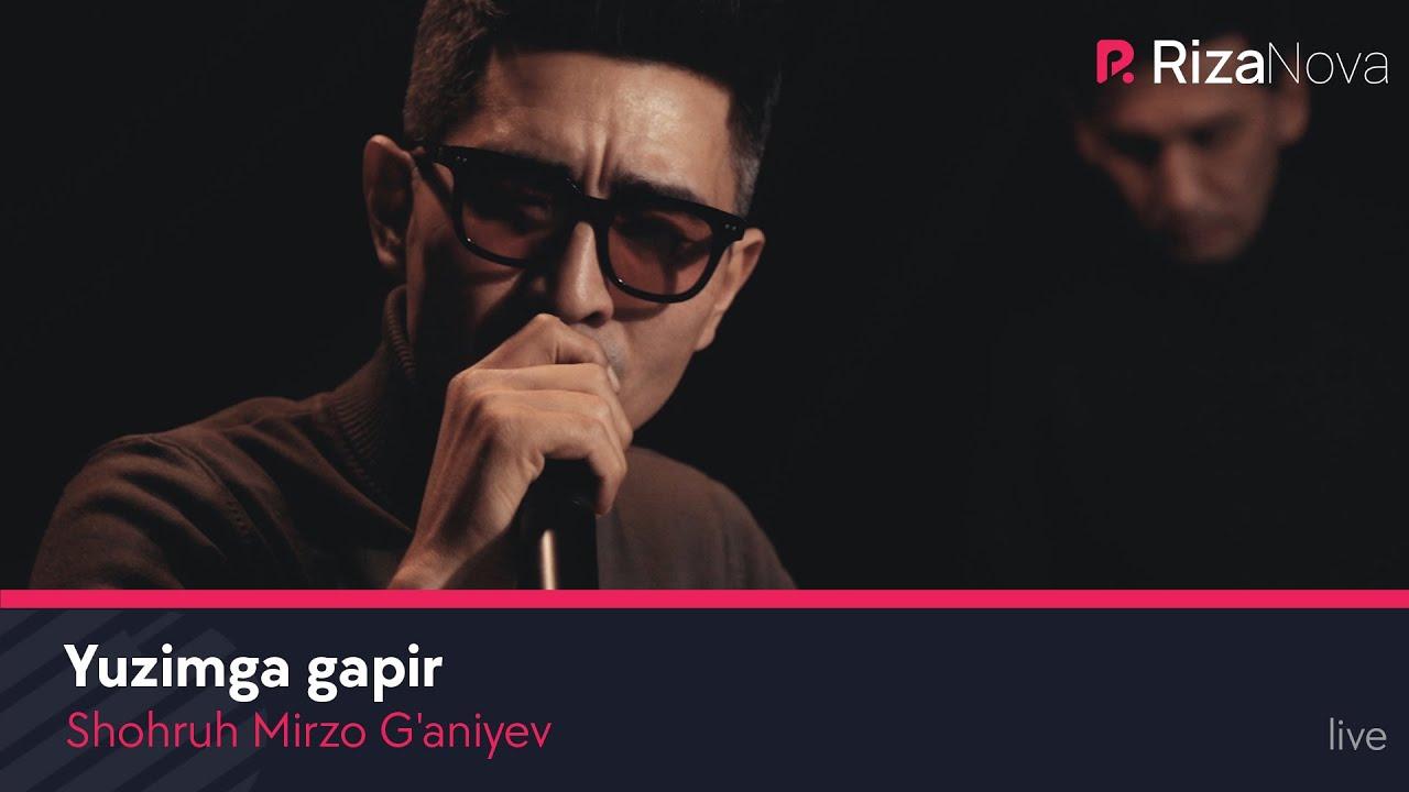 Shohruh Mirzo G'aniyev - Yuzimga gapir (live)
