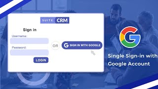 Create Google SignIn Using SuiteCRM