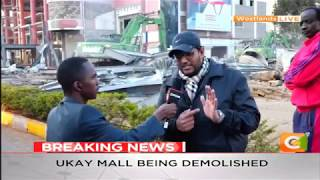 Ukay Mall located in Westlands area being demolished #DayBreak