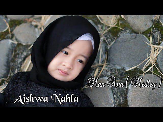 Aishwa Nahla Karnadi - Man Ana Medley (Cover)