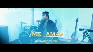 Renacer Faith  Me Amas   Música Cristiana 2020