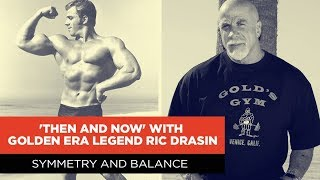 'Then & Now' with Ric Drasin | EP.1 SYMMETRY AND BALANCE