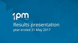 1pm-plc-opm-results-year-ended-31-may-2017-12-09-2017
