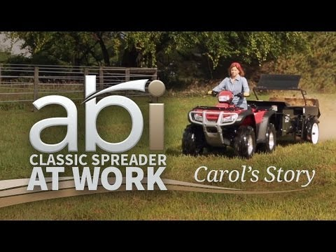 Carol's Story – ABI Manure Spreader