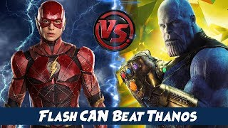 THE FLASH vs THANOS | How The Flash can Beat Thanos