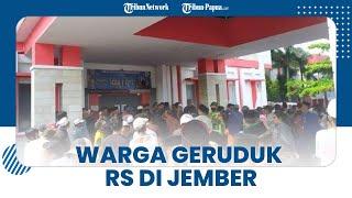 Tak Terima Kepala Dusun yang Meninggal Dinyatakan Kena Covid-19, Warga Geruduk RS di Jember