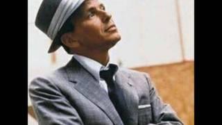 """""""All the Way""""  Frank Sinatra"""