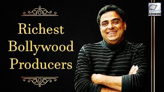 Top 9 Richest Producers In Bollywood | LehrenTV