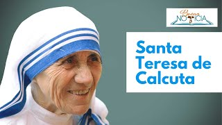 Biografía de Santa Teresa de Calcuta