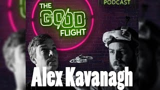 The Good Flight Podcast - Episode 3 - Alex Kavanagh's Guide to Flying Anywhere