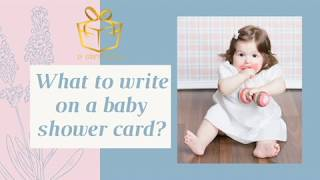 What to Write on a Baby Shower Card