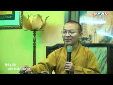 Vấn đáp: Phật học ứng dụng 05: Những điều người ăn chay nên biết (24/09/2011)