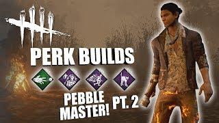 PEBBLE MASTER! PT. 2 | Dead By Daylight NINJA SURVIVOR PERK BUILDS (HALLOWED BLIGHT)