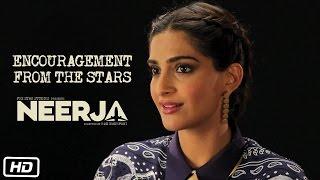 Making Of Neerja #1 : Encouragement from the Stars - Video