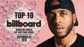 Top 10 • US Bubbling Under Hip-Hop/R&B Songs • September 29, 2018 | Billboard-Charts