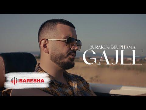 Buraku ft. Grupi Fama - Gajle