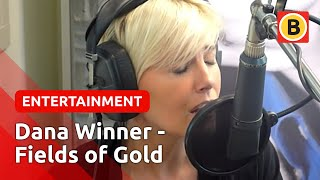 Dana Winner - Fields Of Gold