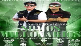 Somos Millonarios - Daddy Yankee Ft Arcangel (Original) ★Reggaeton 2013★