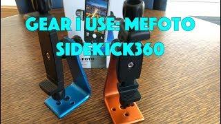 Gear I Use: MeFoto SideKick360