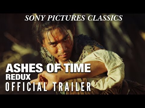 Ashes of Time Redux Ashes of Time Redux (Trailer)