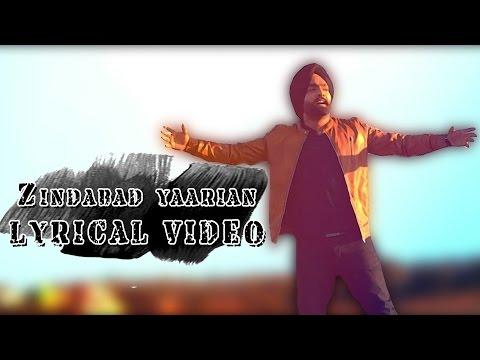 Zindabad Yaarian ● Lyrical Video ● Ammy Virk ● New Punjabi Songs 2016 ● Lokdhun